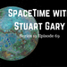SpaceTime with Stuart Gary Episode 69 AB