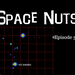 Space Nuts Episode 33 AB HQ
