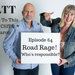 LTT Ep 64 Road Rage AB HQ