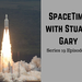 SpaceTime with Stuart Gary S19E85 AB HQ