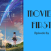 Movies First Episode 89 Your Name Japanese