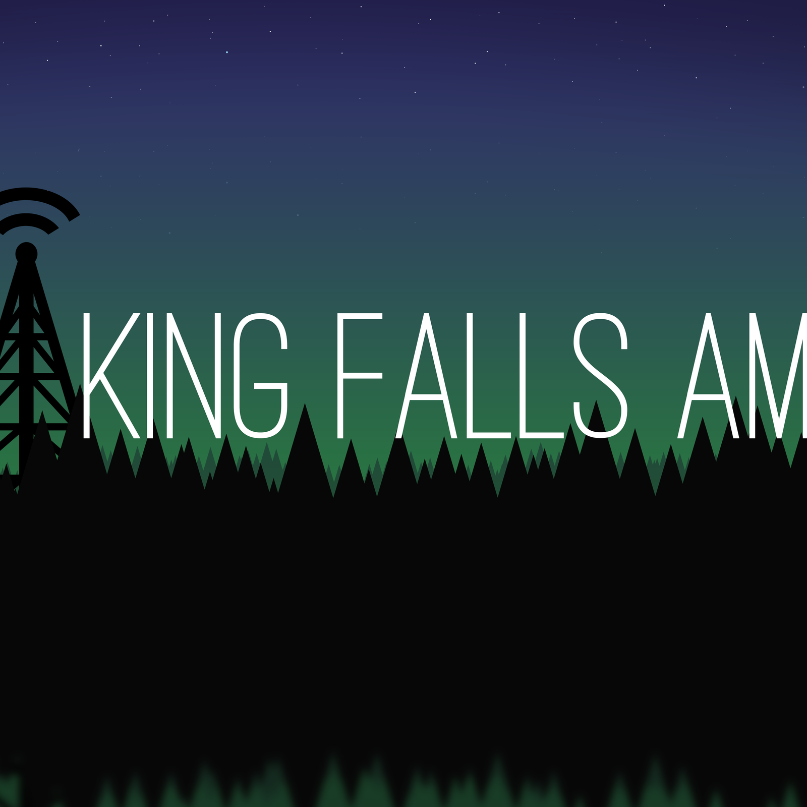 """    King Falls AM "" Podcast"