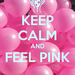 keep-calm-and-feel-pink
