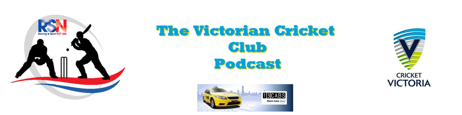 THE VICTORIAN CRICKET CLUB PODCAST