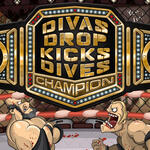 Divas, Dropkicks and Dives
