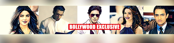 Bollywood Exclusive