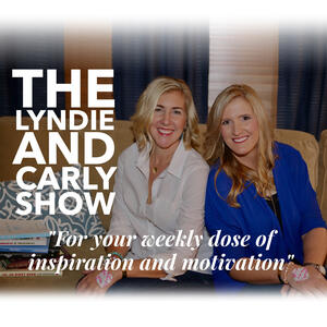 The Lyndie and Carly Show