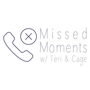 Missed Moments with Teri and Cage