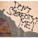 DontStereotypeMe web