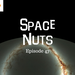 Space Nuts Ep 47 AB HQ