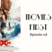 Movies First Ep 118 xXXx- Return of Xander Cage AB HQ