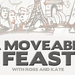 A Moveable Feast1