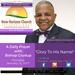 Thursday January 12 2017 A Daily Prayer with Bishop Ronnie C. Crudup -Glory to His Name -