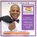Saturday February 11 2017 A Daily Prayer With Bishop Crudup -Pour out Your Love God -