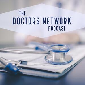 The Doctors Network Podcast