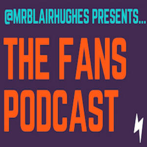 The Fans Podcast
