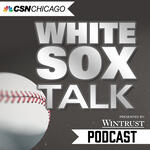 White Sox Talk Podcast