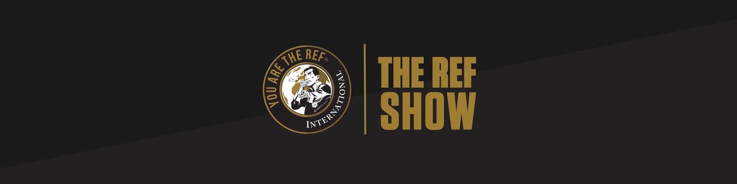 The Ref Show