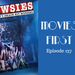 Movies First Ep 137 Disney s Newsies AB HQ