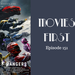 Movies First Ep 151 Power Rangers AB HQ
