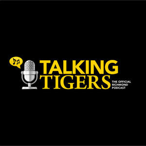 Talking Tigers, the Official Richmond podcast