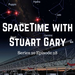SpaceTime with Stuart Gary S20E28 AB HQ