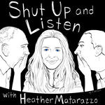 Shut Up and Listen with Heather Matarazzo