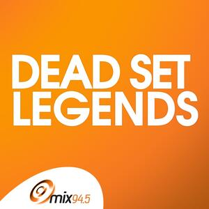 Dead Set Legends