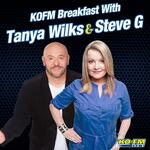 KOFM Breakfast with Tanya Wilks & Steve G