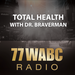 Total Health with Dr. Braverman on 77 WABC Radio
