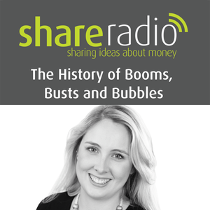 Share Radio History of Booms, Busts and Bubbles