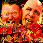 Red Heat and Rage