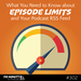 What-You-Need-to-Know-about-Episode-Limits-and-Your-Podcast-RSS-Feed-square