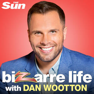 Bizarre Life with Dan Wootton