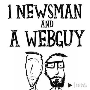 1 Newsman and a Webguy