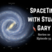 SpaceTime with Stuart Gary S20E35 AB HQ