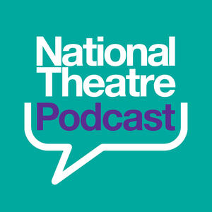 National Theatre Podcast