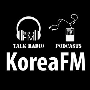 Korea FM Talk Radio & News | KoreaFM.net