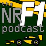 The NR F1 Podcast > Your Formula 1 Podcast from Norfolk, UK