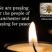 We are praying for the people of Manchester and praying for peace