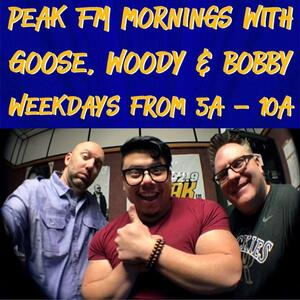 Peak FM Mornings with Goose