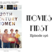 Movies First Ep 196 20th Century Women AB HQ
