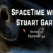SpaceTime with Stuart Gary S20E44 AB HQ