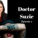 Doctor Suzie Episode 2 Tattoos AB HQ