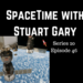 SpaceTime with Stuart Gary S20E46 AB HQ