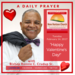 Tuesday February 14 2017 A Daily Prayer With Bishop Crudup -Happy Valentine s Day -