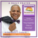 Thursday February 16 2017 A Daily Prayer with Bishop Crudup -The Faithful One is Moving -