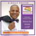 Wednesday February 22 2017 A Daily Prayer with Bishop Crudup -Rock Our World Lord -