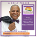 Monday February 27 2017 A Daily Prayer with Bishop Crudup -Bless This New Week -