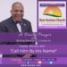 Tuesday March 21 2017 A Daily Prayer with Bishop Crudup -Call Him By His Name -